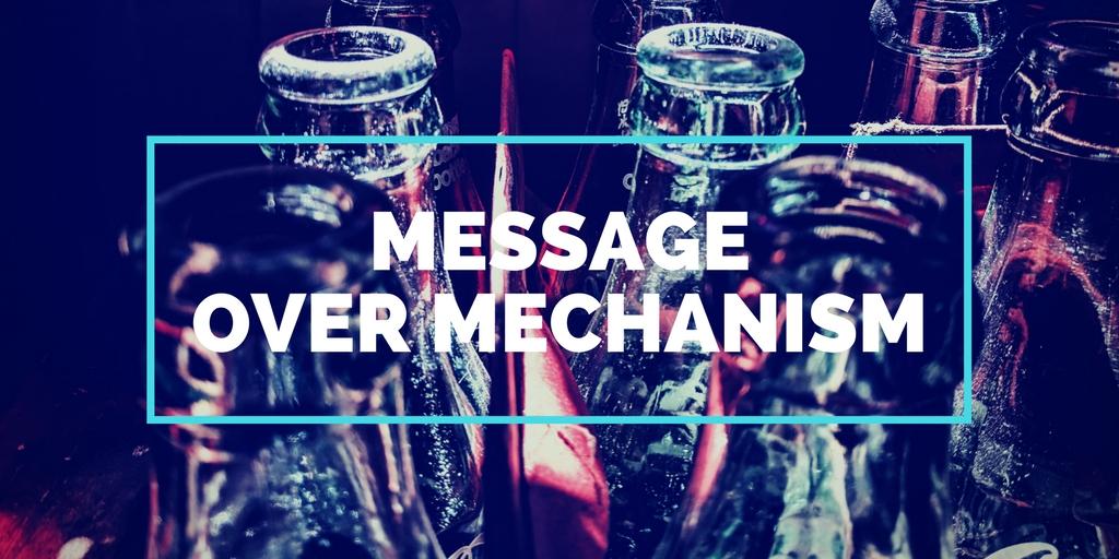 Message over mechanism