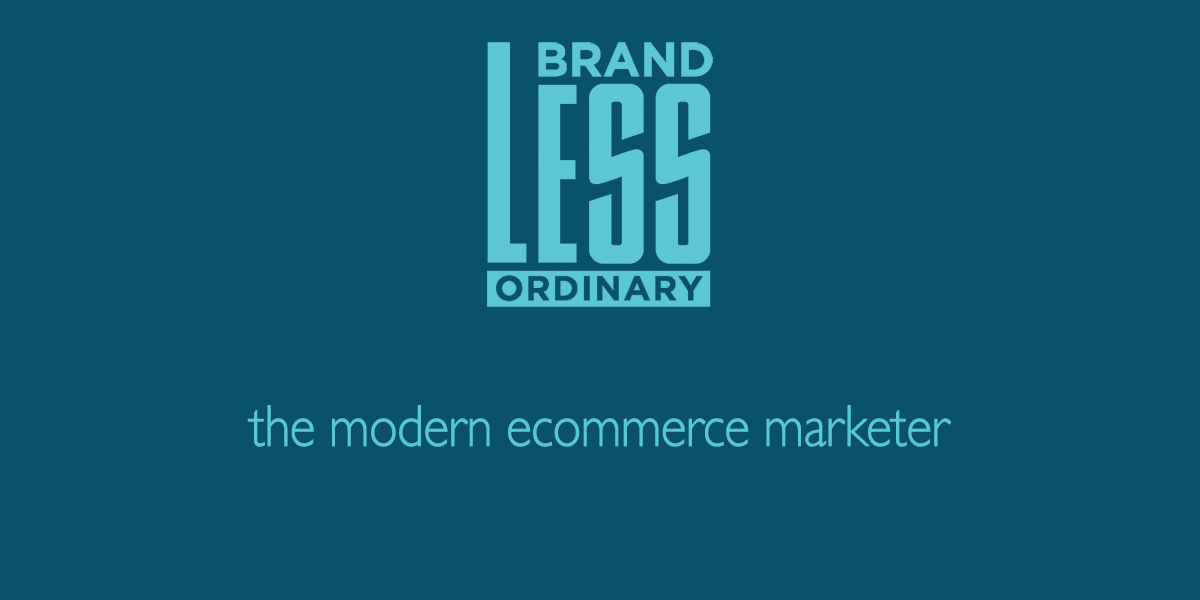 The modern ecommerce marketer
