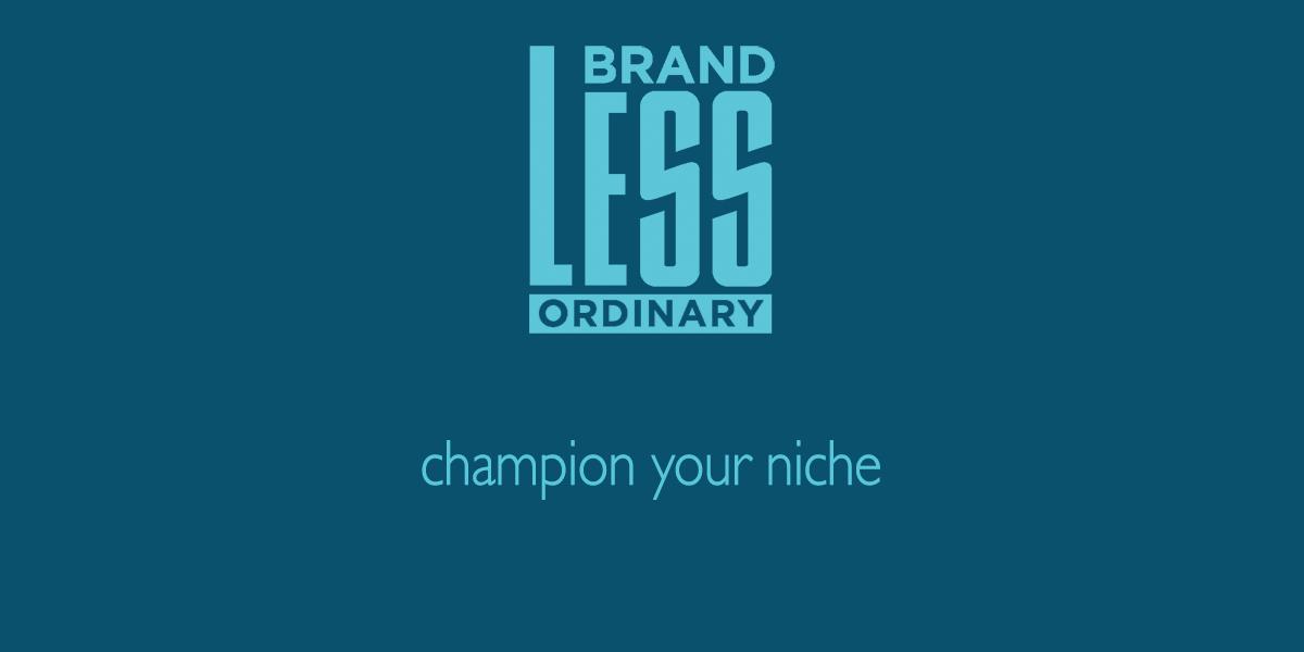 Champion Your Market Niche